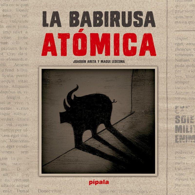 La Babirusa Atomica