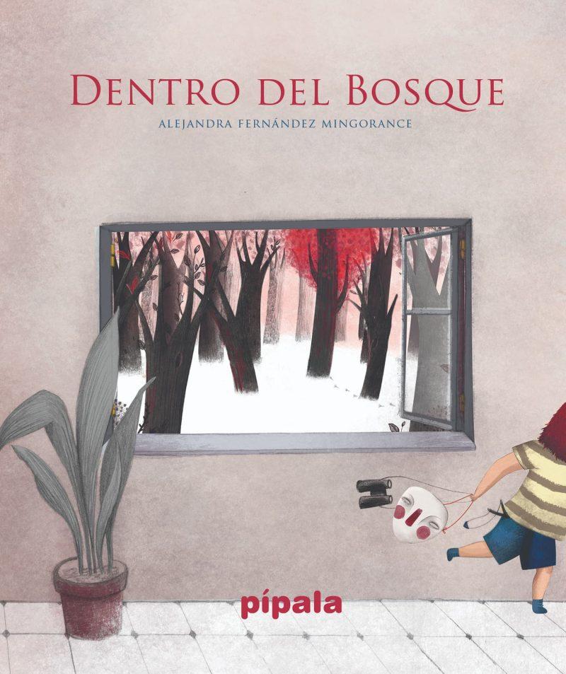 Dentro del Bosque, de Alejandra Fernández Mingorance