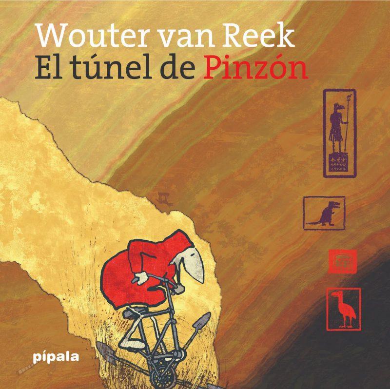 El túnel de Pinzón, de Wouter Van Reek