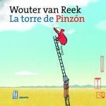 La Torre de Pinzon , de Wouter Van Reek