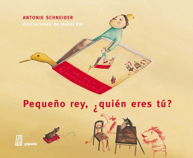 Pequeño Rey, ¿quién eres tú?, de Antonie Schneider