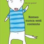 Romeo Nunca Está Contento
