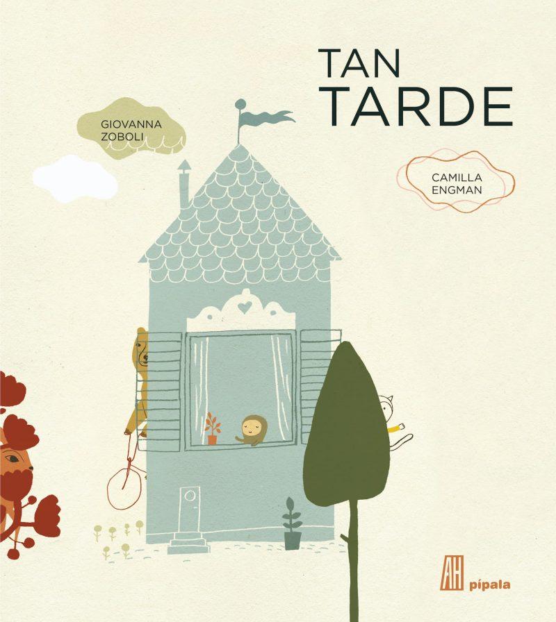 Tan Tarde