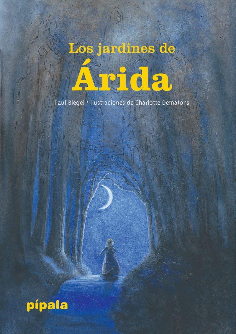 Los jardines de Árida, de Paul Biegel
